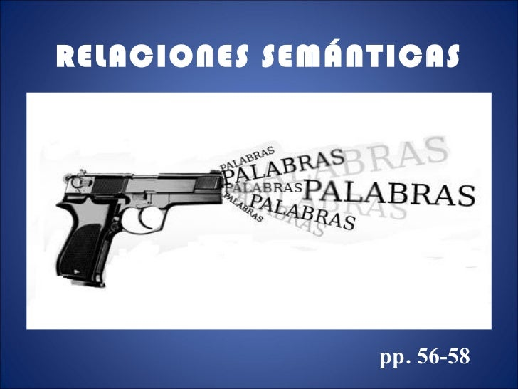 RELACIONES SEMÁNTICAS pp. 56-58