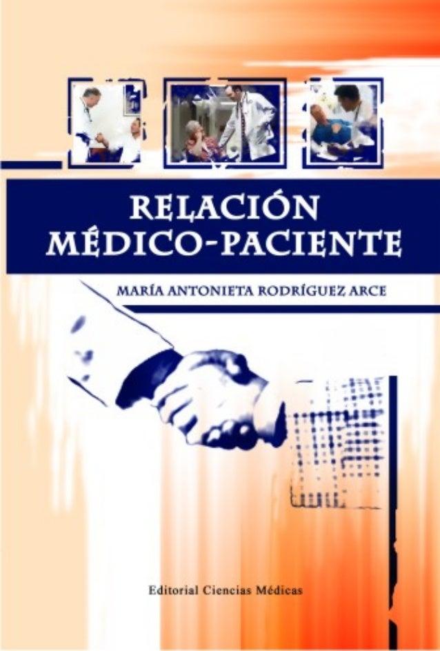 1 RELRELRELRELRELAAAAACICICICICIÓÓÓÓÓNNNNN MÉDICO-PACIENTEMÉDICO-PACIENTEMÉDICO-PACIENTEMÉDICO-PACIENTEMÉDICO-PACIENTE