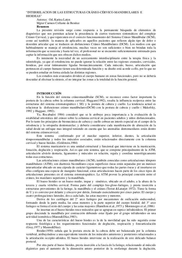 """""""INTERRELACION DE LAS ESTRUCTURAS CRÁNEO-CÉRVICO-MANDIBULARES EHIOIDEAS""""         Autoras: Od..Karina Latyn         Mgter C..."""