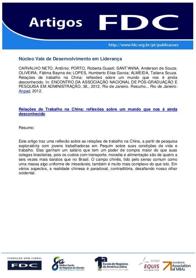 Núcleo Vale de Desenvolvimento em LiderançaCARVALHO NETO, Antônio; PORTO, Roberta Guasti; SANTANNA, Anderson de Souza;OLIV...