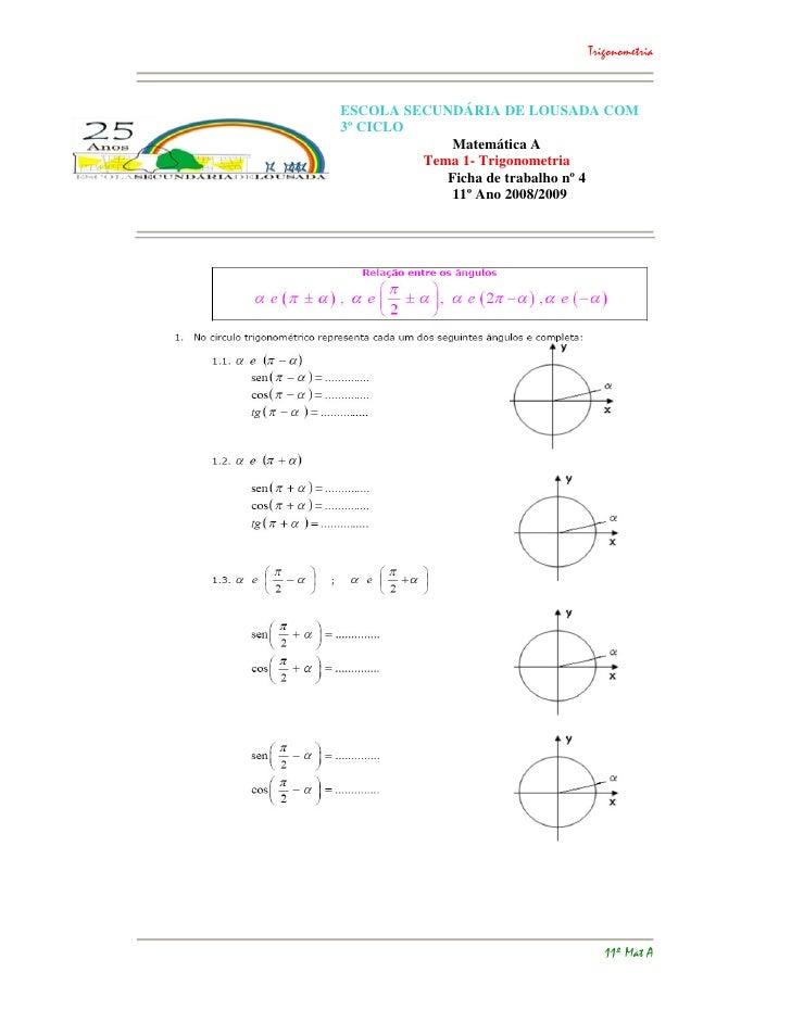 Trigonometria    ESCOLA SECUNDÁRIA DE LOUSADA COM 3º CICLO              Matemática A          Tema 1- Trigonometria       ...