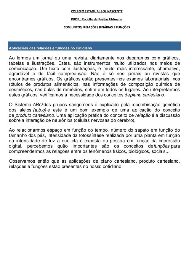COLÉGIO ESTADUAL SOL NASCENTE                                  PROF.: Rodolfo de Freitas Uhlmann                          ...