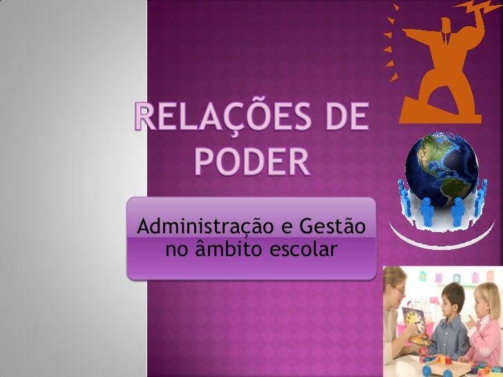 Administração e Gestão  no âmbito escolar