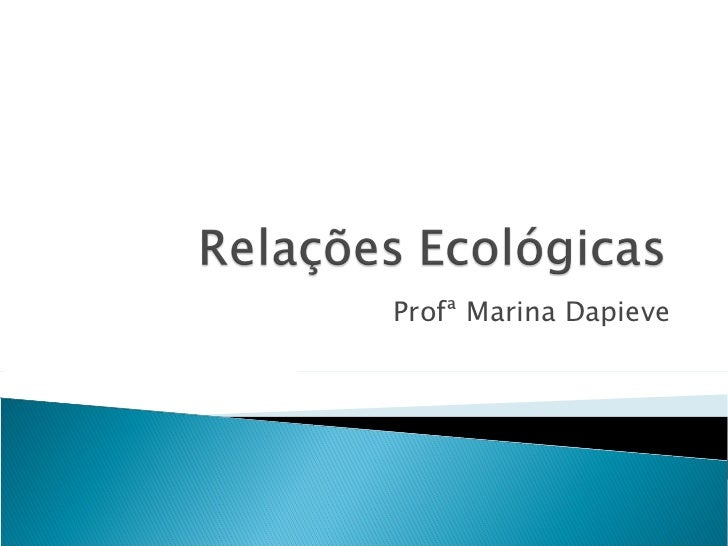 Profª Marina Dapieve