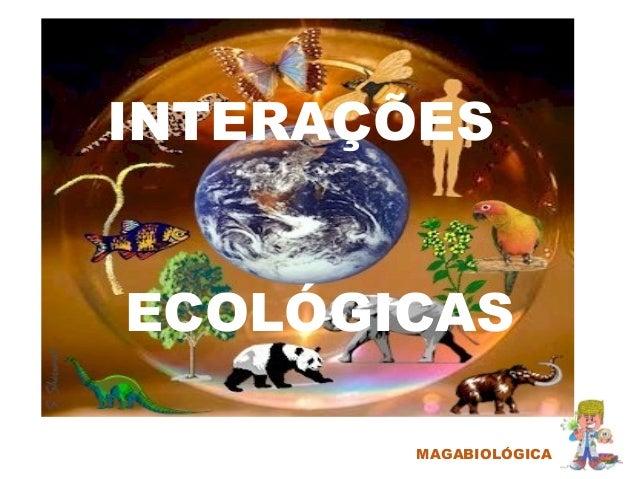 MAGABIOLÓGICA INTERAÇÕES ECOLÓGICAS