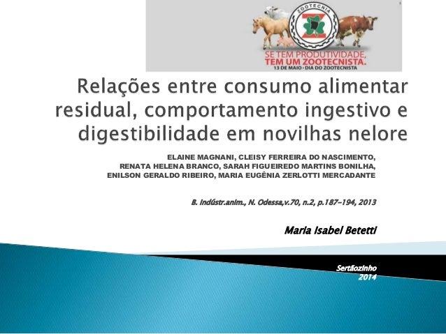 ELAINE MAGNANI, CLEISY FERREIRA DO NASCIMENTO, RENATA HELENA BRANCO, SARAH FIGUEIREDO MARTINS BONILHA, ENILSON GERALDO RIB...