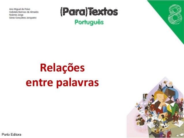 Relações  entre palavras  Porto Editora