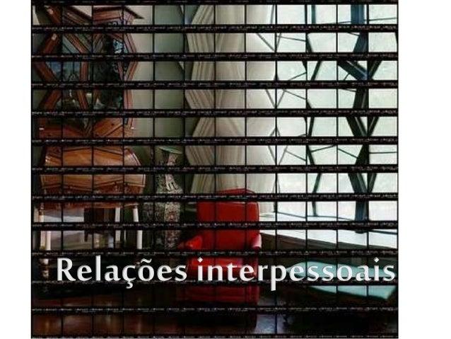 Compreender os processos fundamentais de relação com osoutros • Definir impressão • Explicar o sentido de categorização so...