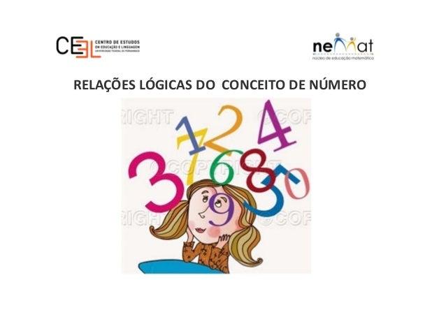 RELAÇÕES LÓGICAS DO CONCEITO DE NÚMERO