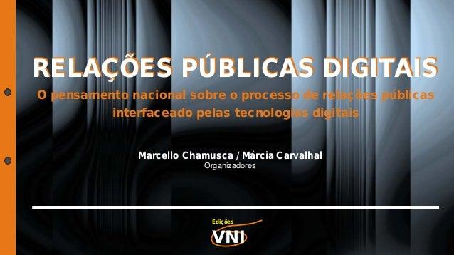 RELAÇÕES PÚBLICAS DIGITAISRELAÇÕES PÚBLICAS DIGITAIS O pensamento nacional sobre o processo de relações públicas interface...