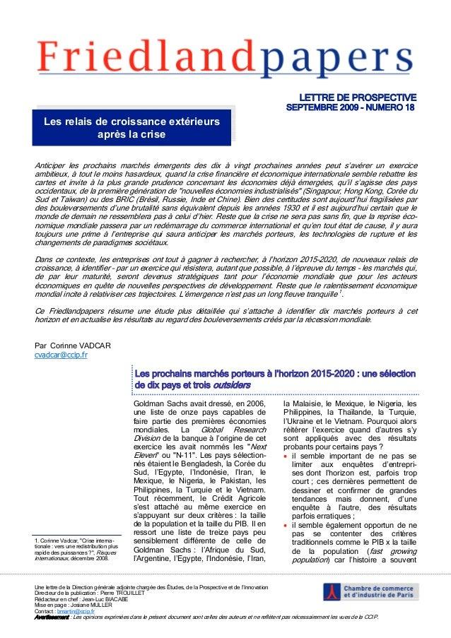 LETTRE DE PROSPECTIVE SEPTEMBRE 2009 - NUMERO 18 Une lettre de la Direction générale adjointe chargée des Études, de la Pr...