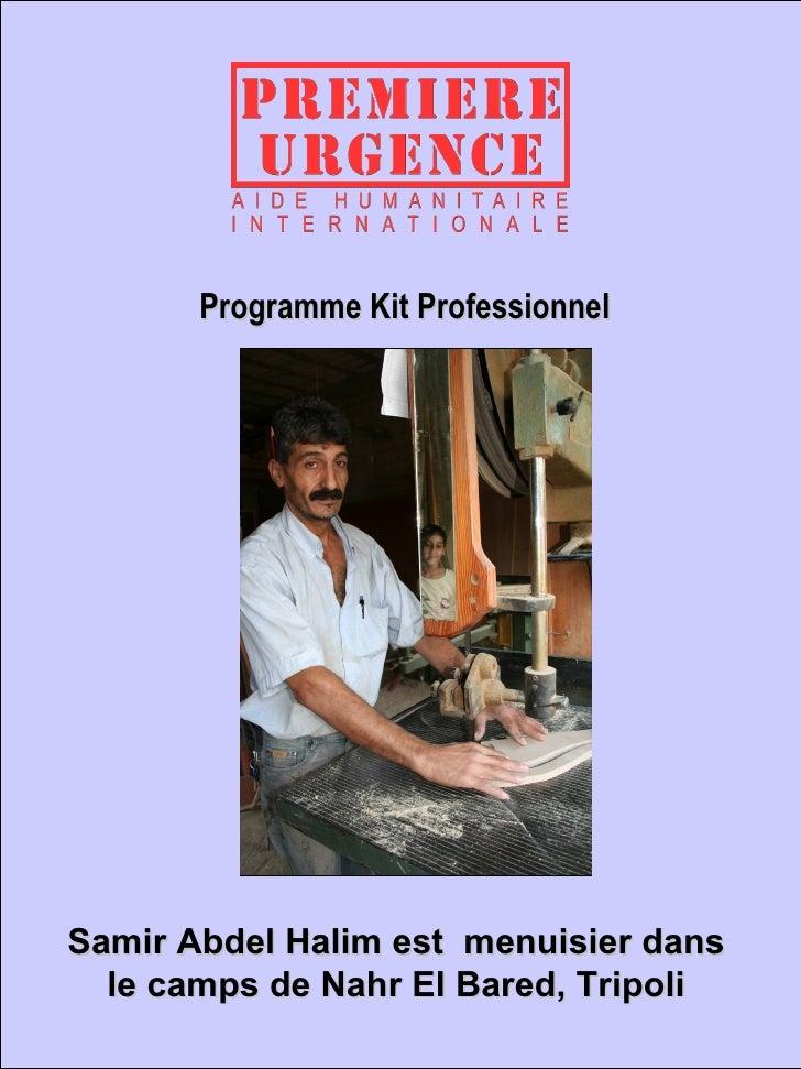 Programme Kit Professionnel Samir Abdel Halim est  menuisier dans le camps de Nahr El Bared, Tripoli