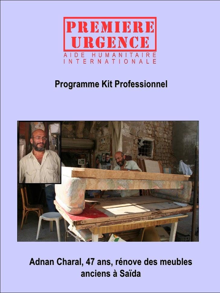 Programme Kit Professionnel Adnan Charal, 47 ans, rénove des meubles anciens à Saïda