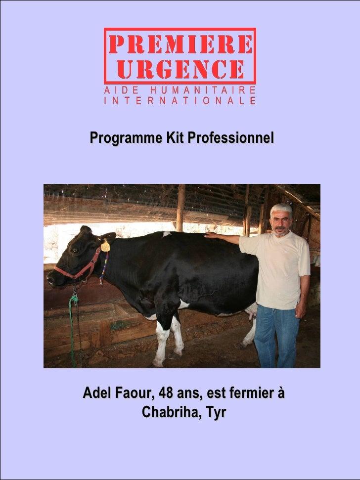 Programme Kit Professionnel Adel Faour, 48 ans, est fermier à Chabriha, Tyr