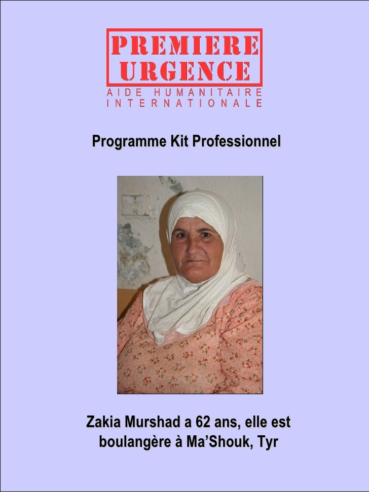 Zakia Murshad a 62 ans, elle est boulangère à Ma'Shouk, Tyr Programme Kit Professionnel