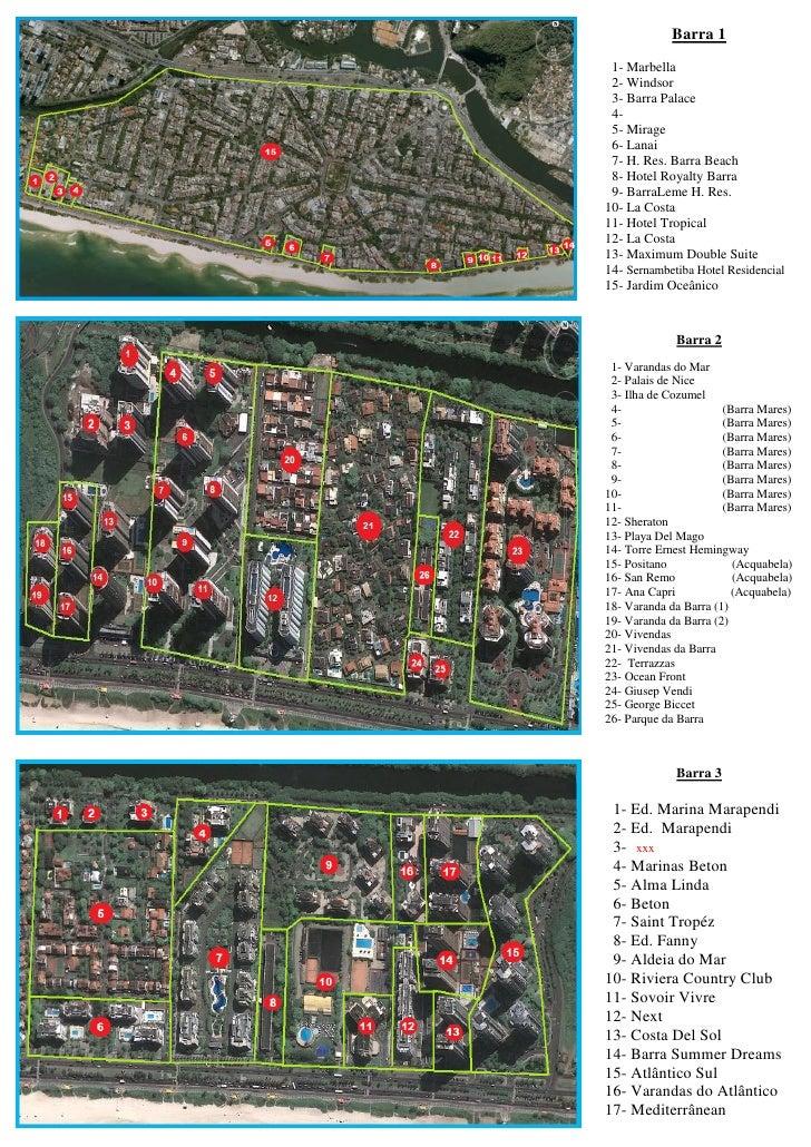 Barra 1 1- Marbella 2- Windsor 3- Barra Palace 4- 5- Mirage 6- Lanai 7- H. Res. Barra Beach 8- Hotel Royalty Barra 9- Barr...