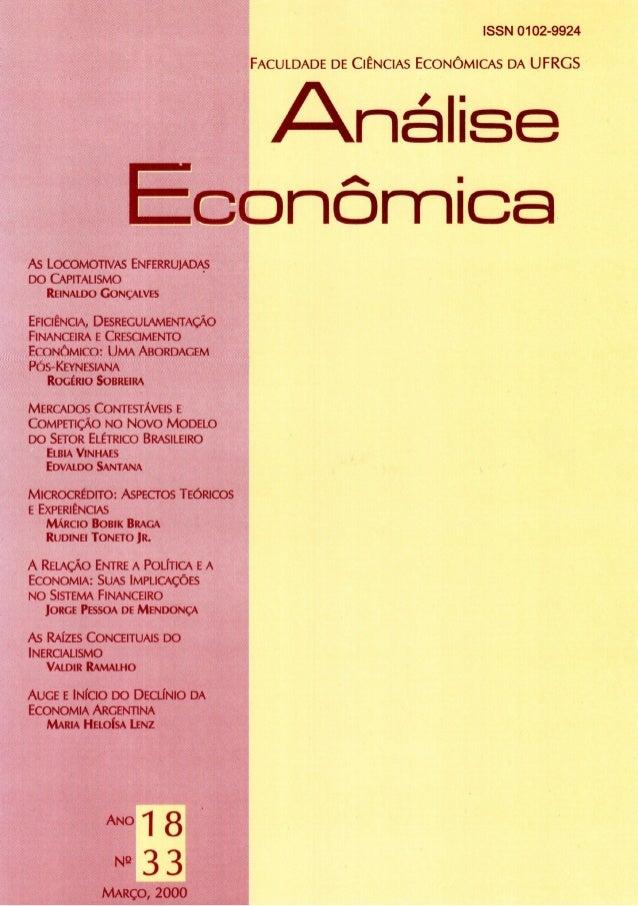 ISSN 0102-9924 FACULDADE DE CIÊNCIAS ECONÔMICAS DA U F R G S  /-Análise E conomica As LOCOMOTIVAS ENFERRUJADAS DO CAPITALI...