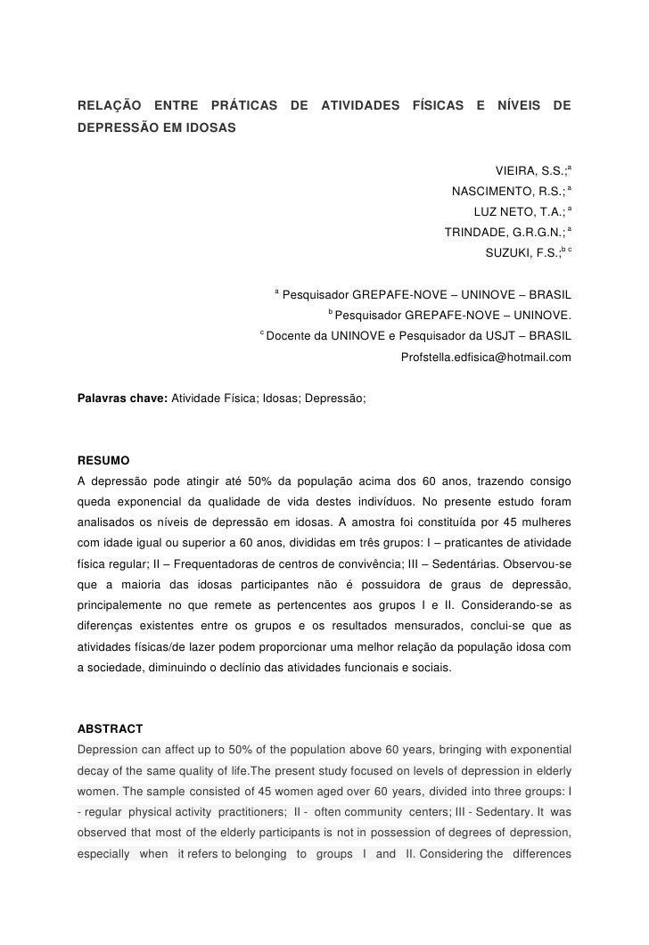 RELAÇÃO ENTRE PRÁTICAS DE ATIVIDADES FÍSICAS E NÍVEIS DEDEPRESSÃO EM IDOSAS                                               ...