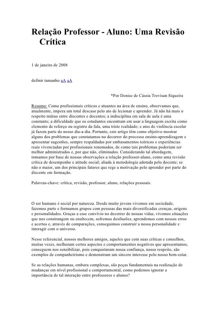Relação Professor - Aluno: Uma Revisão Crítica1 de janeiro de 2008definir tamanho aA aA                                   ...
