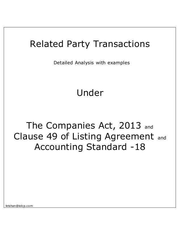 Related Party Transactions Detailed Analysis with examples Under The Companies Act, 2013 and Clause 49 of Listing Agreemen...