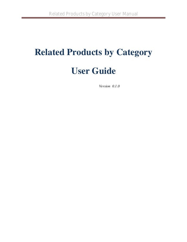 Related Products by Category User Manual Related Products by Category User Guide Version 0.1.0