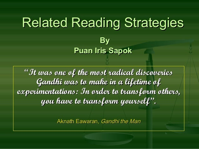 """Related Reading StrategiesRelated Reading Strategies ByBy Puan Iris SapokPuan Iris Sapok """"""""It was one of the most radical ..."""