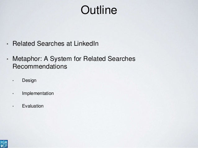 Metaphor: A system for related searches recommendations Slide 3
