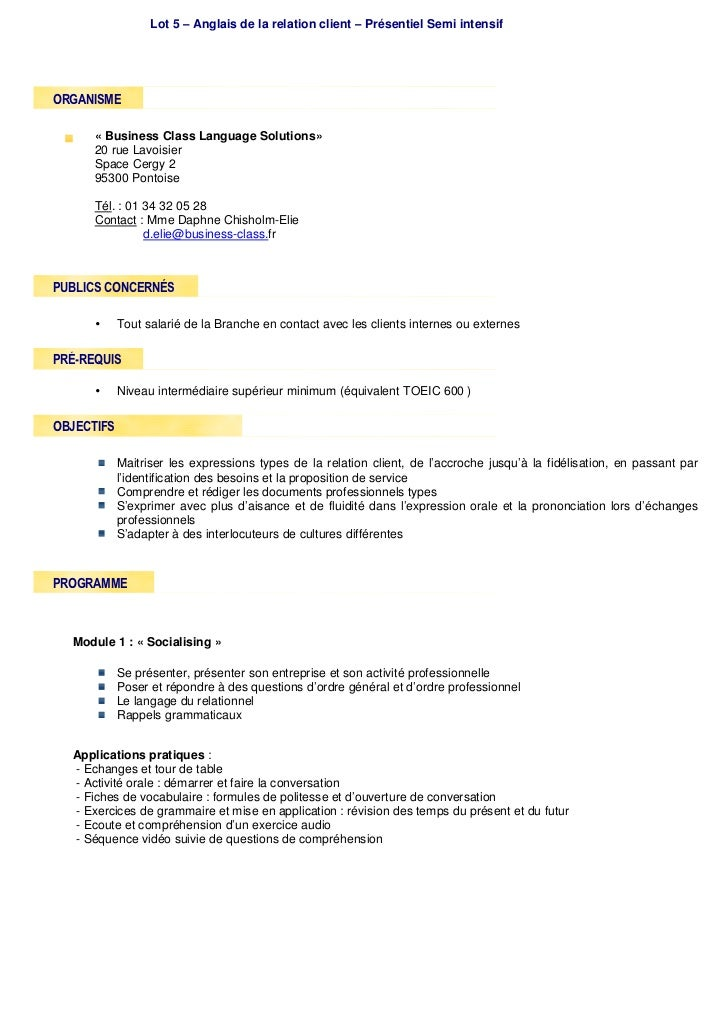 Lot 5 – Anglais de la relation client – Présentiel Semi intensifORGANISME      « Business Class Language Solutions»      2...