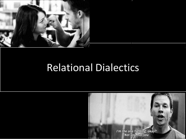 relationship dialectics theory example
