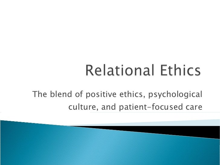 The blend of positive ethics, psychological culture, and patient-focused care