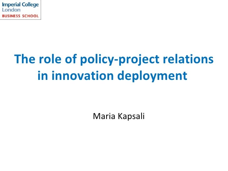 The role of policy-project relations in innovation deployment   Maria Kapsali
