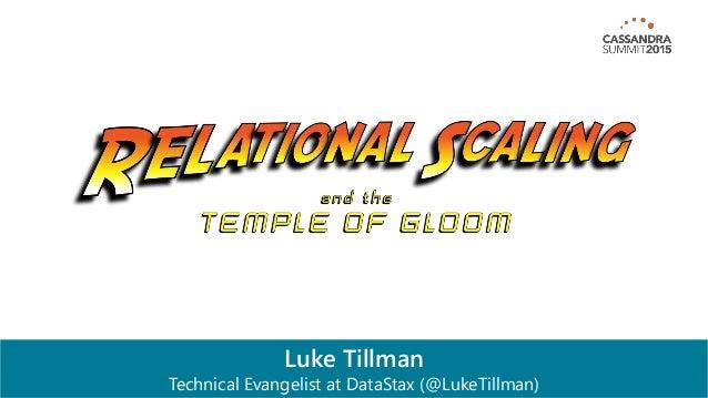 Luke Tillman Technical Evangelist at DataStax (@LukeTillman)