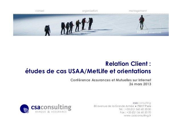 conseil organisation managementcsa consulting80 avenue de la Grande Armée ● 75017 ParisTél. : +33 (0)1 560 60 20 00Fax : +...