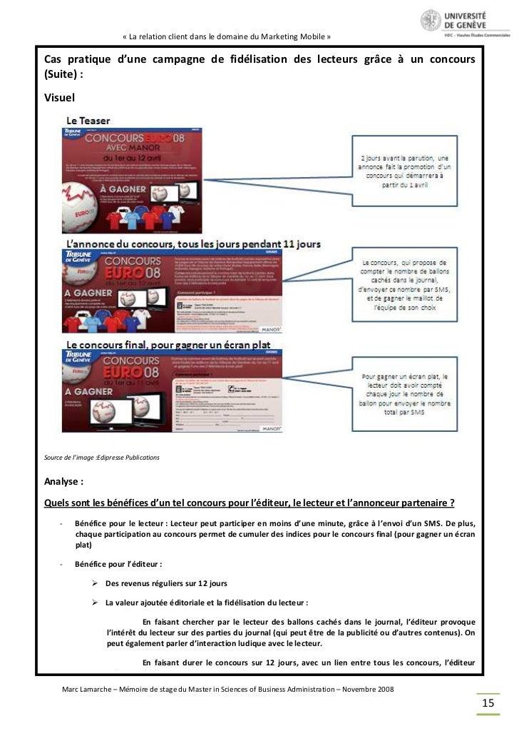 « La relation client dans le domaine du Marketing Mobile »Cas pratique d'une campagne de fidélisation des lecteurs grâce à...