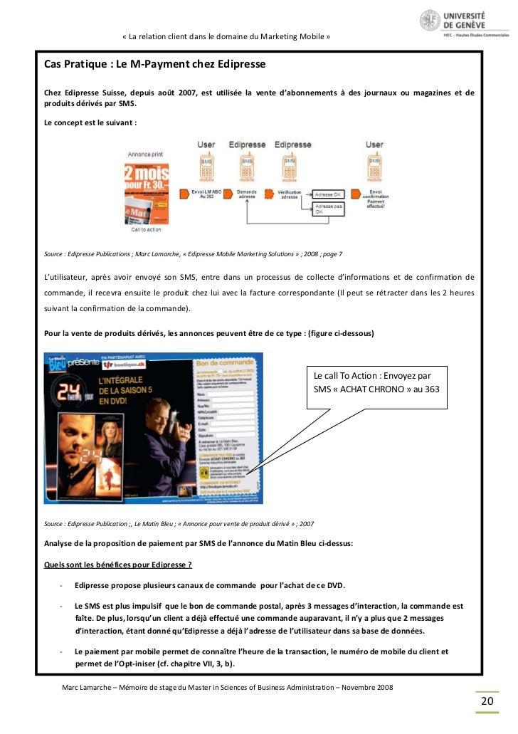 « La relation client dans le domaine du Marketing Mobile »Cas Pratique : Le M-Payment chez EdipresseChez Edipresse Suisse,...