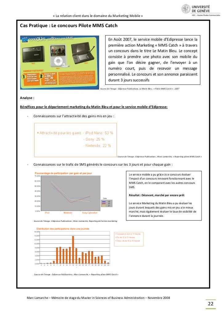 « La relation client dans le domaine du Marketing Mobile »Cas Pratique : Le concours Pilote MMS Catch                     ...