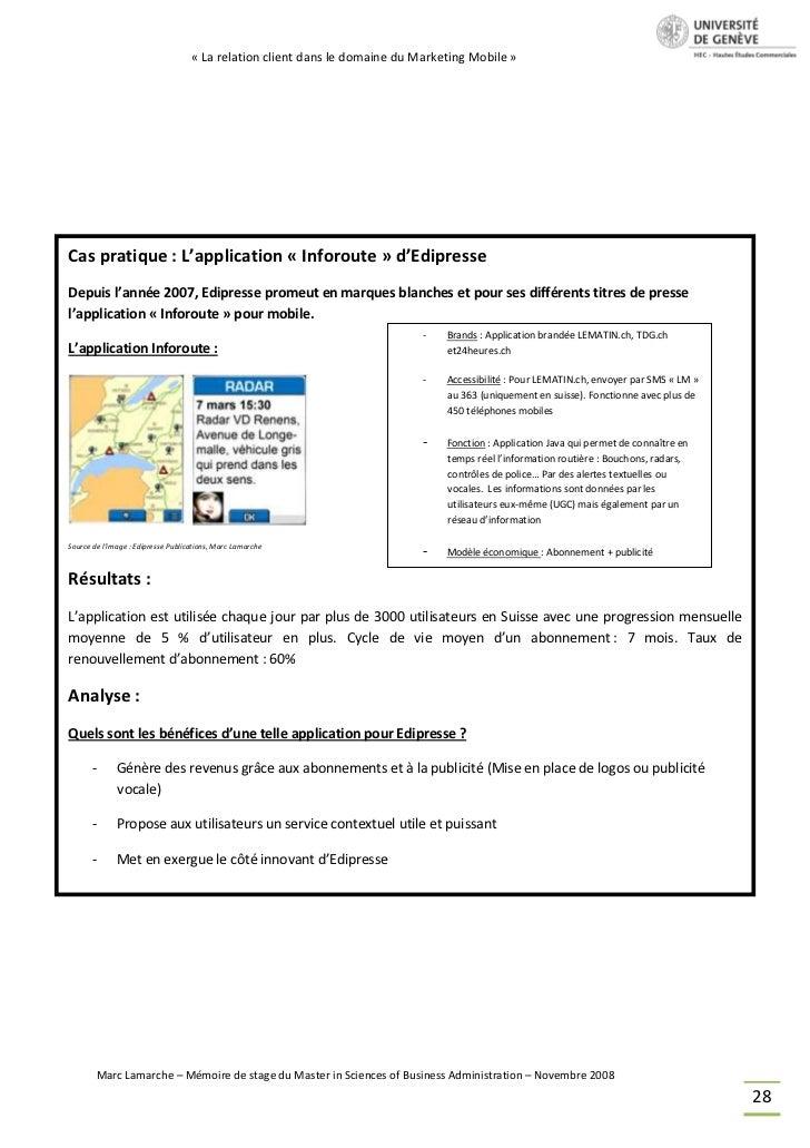 « La relation client dans le domaine du Marketing Mobile »Cas pratique : L'application « Inforoute » d'EdipresseDepuis l'a...