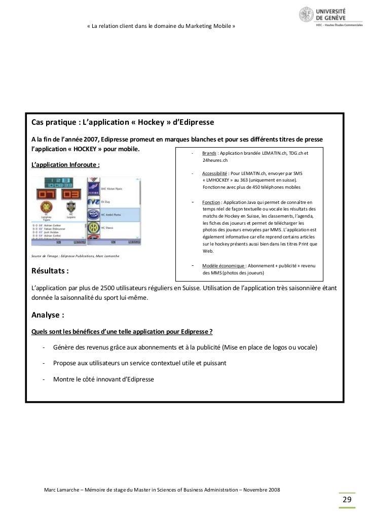 « La relation client dans le domaine du Marketing Mobile »Cas pratique : L'application « Hockey » d'EdipresseA la fin de l...
