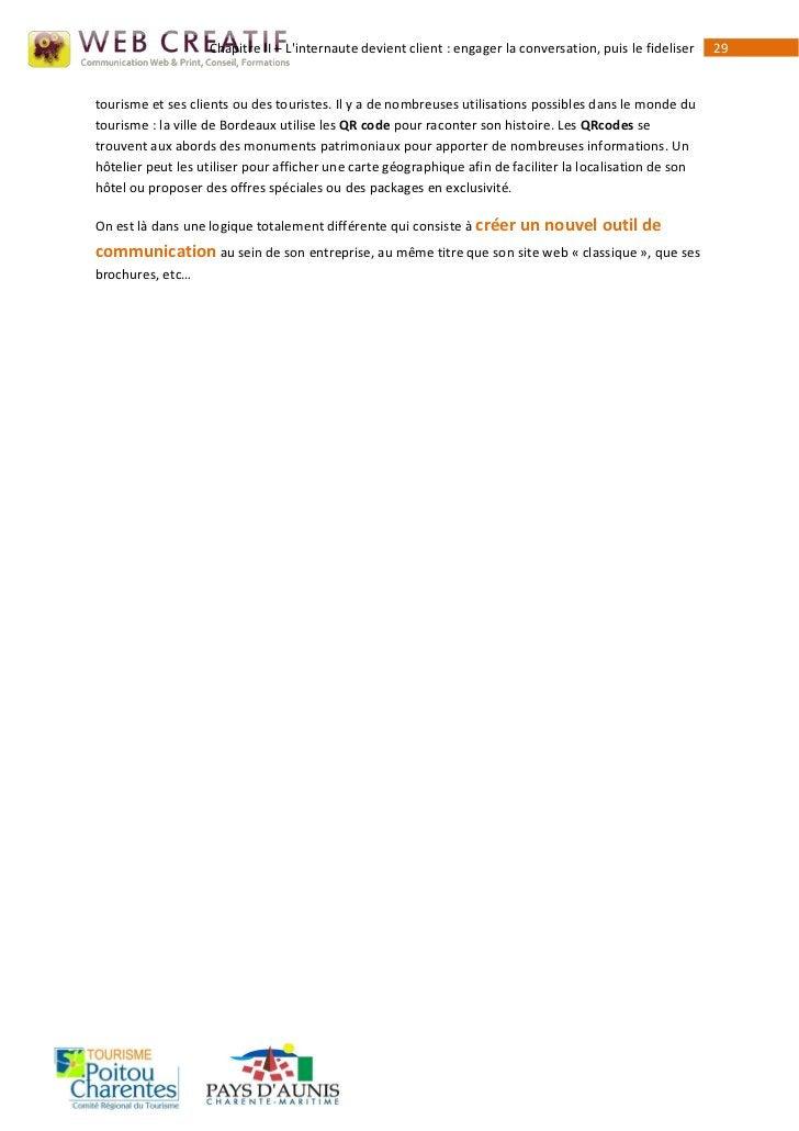 Chapitre II – Linternaute devient client : engager la conversation, puis le fideliser   29tourisme et ses clients ou des t...