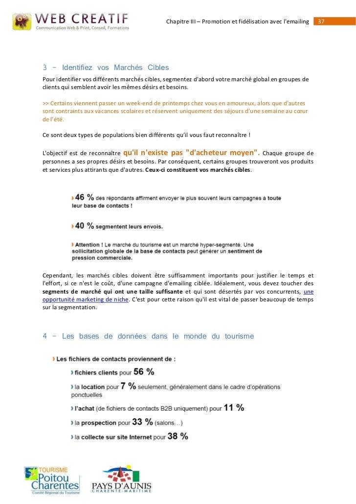Chapitre III – Promotion et fidélisation avec lemailing   373 - Identifiez vos Marchés CiblesPour identifier vos différent...