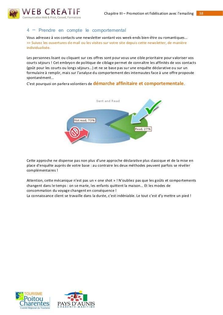 Chapitre III – Promotion et fidélisation avec lemailing   384 – Prendre en compte le comportementalVous adressez à vos con...