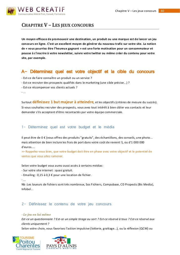 Chapitre V – Les jeux concours   40CHAPITRE V – LES JEUX CONCOURSUn moyen efficace de promouvoir une destination, un produ...