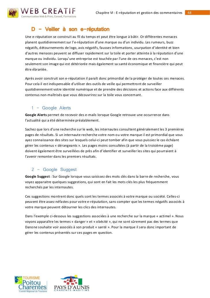 Chapitre VI : E-réputation et gestion des commentaires      48    D - Veiller à son e-réputationUne e-réputation se constr...
