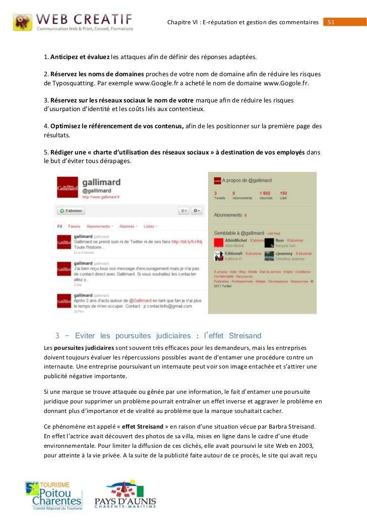Chapitre VI : E-réputation et gestion des commentaires        511. Anticipez et évaluez les attaques afin de définir des r...
