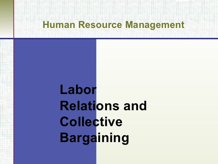 labor relations and collective bargaining The office of collective bargaining (ocb) endeavors to provide the public with prompt access to relevant information in furtherance of this goal, ocb has designed this website to inform and assist readers, especially those who are not attorneys, concerning the jurisdiction, functions, and procedures of this agency.