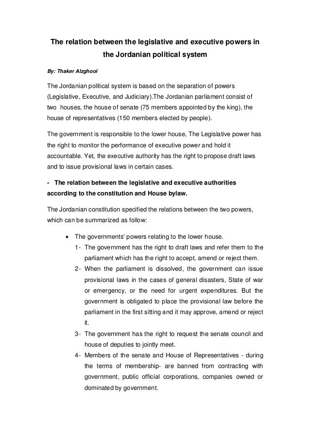 The relation between the legislative and executive powers in the Jordanian political system By: Thaker Alzghool The Jordan...