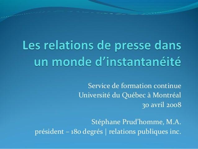 Service de formation continue              Université du Québec à Montréal                                 30 avril 2008  ...