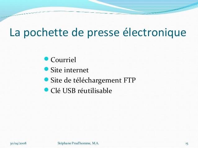 La pochette de presse électronique             Courriel             Site internet             Site de téléchargement FT...