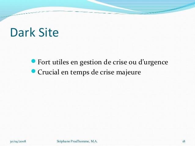 Dark Site             Fort utiles en gestion de crise ou d'urgence             Crucial en temps de crise majeure30/04/20...