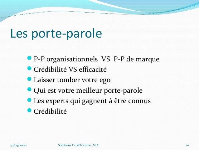 Les porte-parole             P-P organisationnels VS P-P de marque             Crédibilité VS efficacité             La...